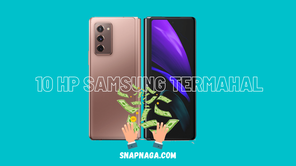 10 HP Samsung Termahal 2021 Sampai 33 Jutaan - Snapnaga